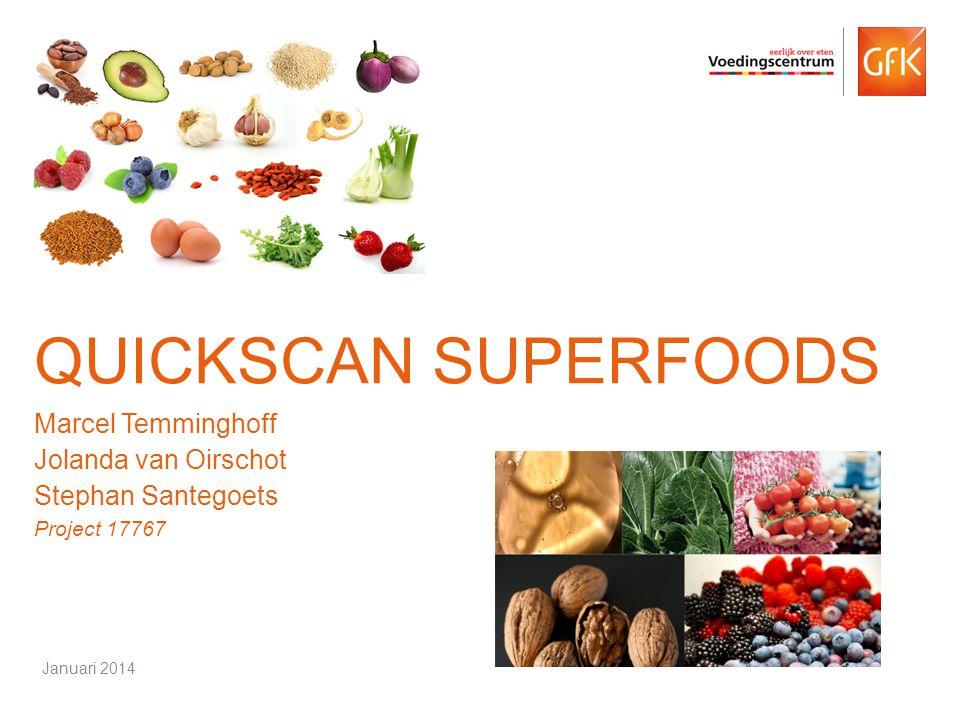 Quickscan superfoods Marcel Temminghoff Jolanda van Oirschot