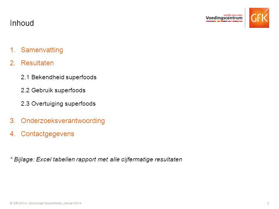 Inhoud Samenvatting Resultaten Onderzoeksverantwoording