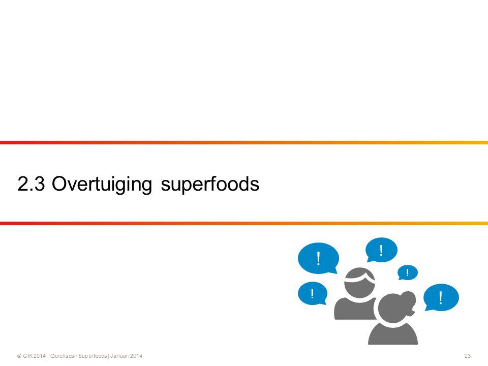 2.3 Overtuiging superfoods