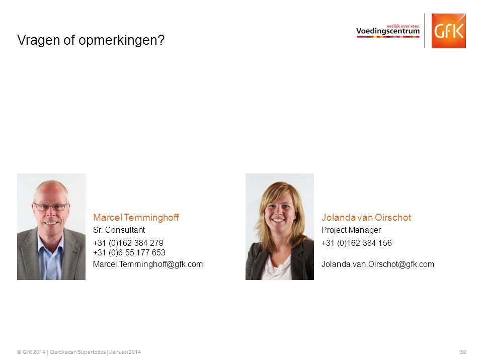 Vragen of opmerkingen Marcel Temminghoff Jolanda van Oirschot