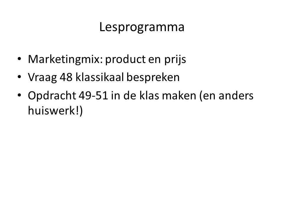 Lesprogramma Marketingmix: product en prijs