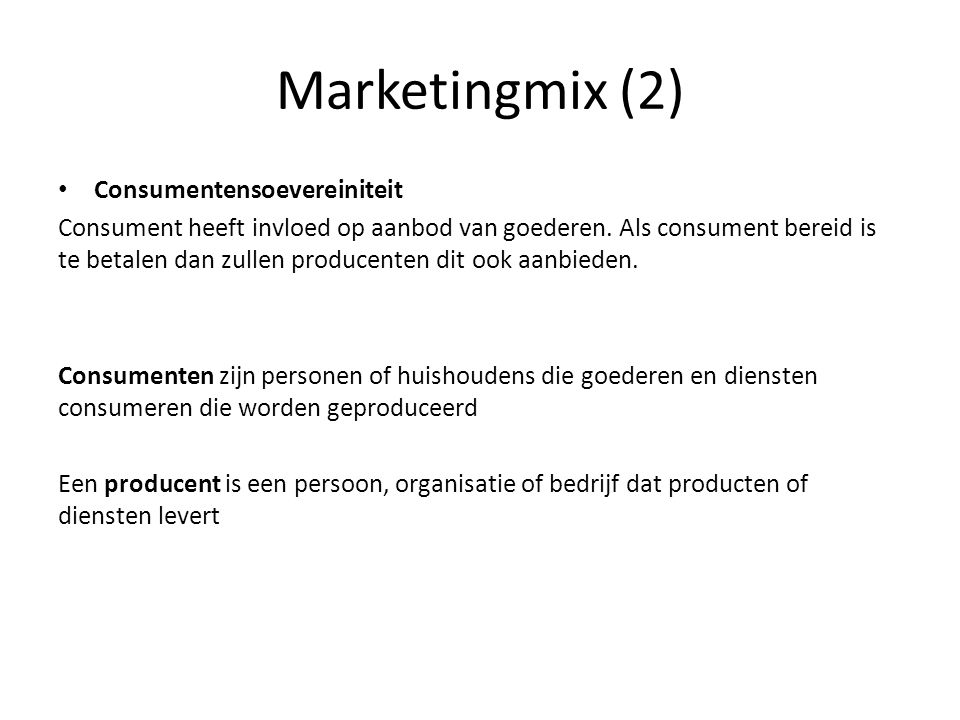 Marketingmix (2) Consumentensoevereiniteit