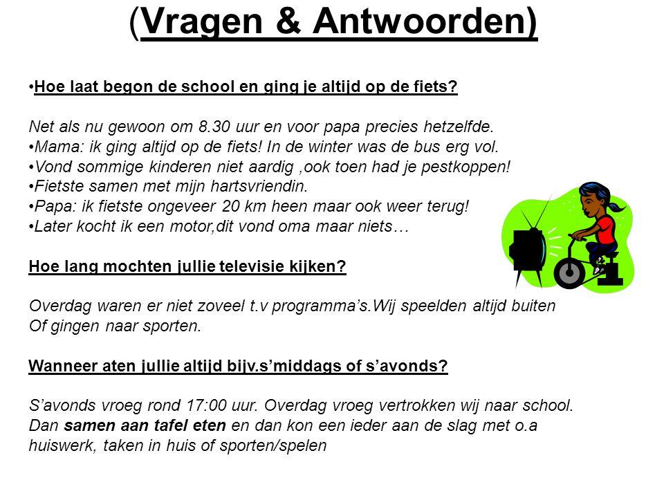 (Vragen & Antwoorden) Hoe laat begon de school en ging je altijd op de fiets Net als nu gewoon om 8.30 uur en voor papa precies hetzelfde.