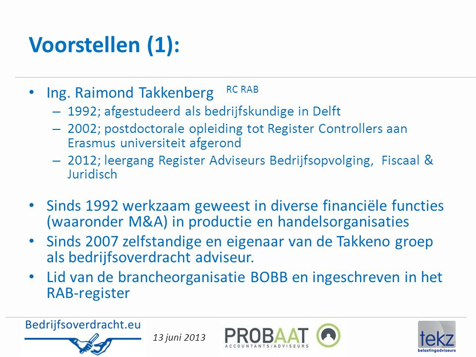 Voorstellen (1): Ing. Raimond Takkenberg RC RAB