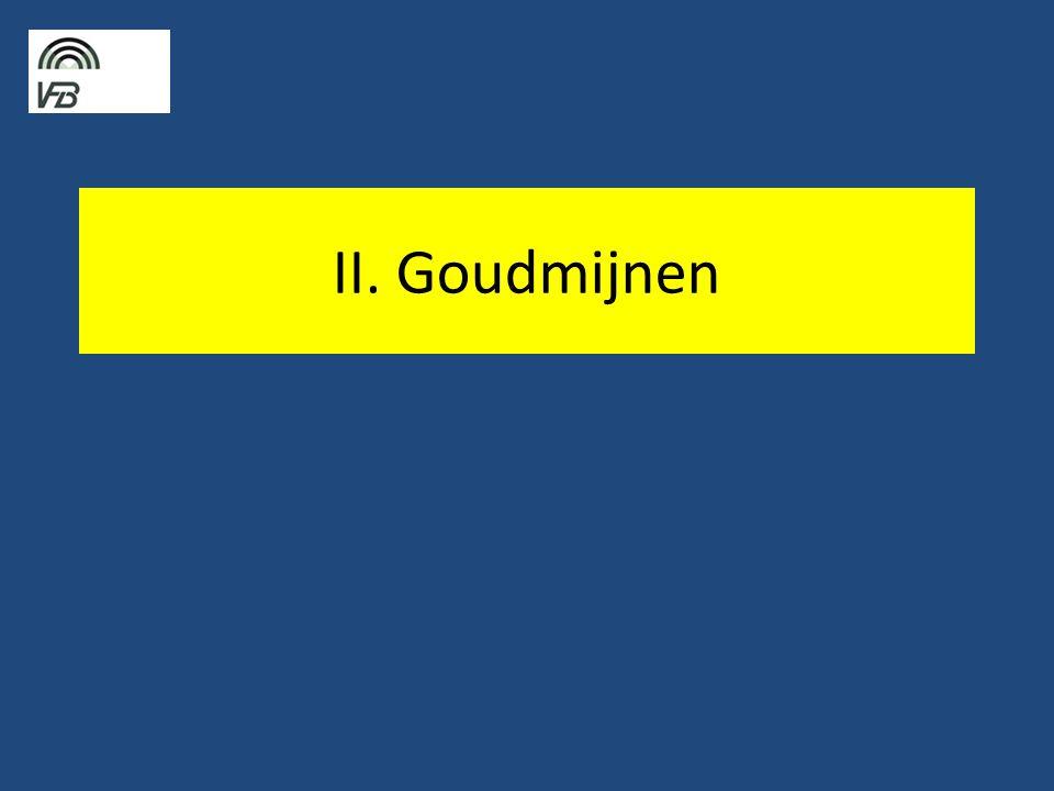 II. Goudmijnen
