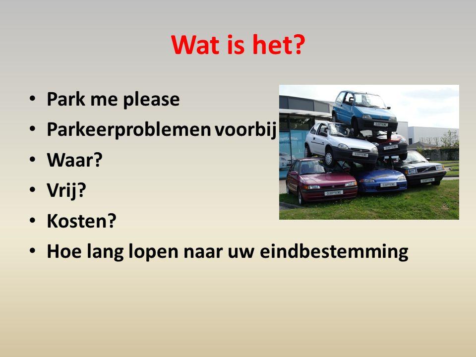 Wat is het Park me please Parkeerproblemen voorbij Waar Vrij