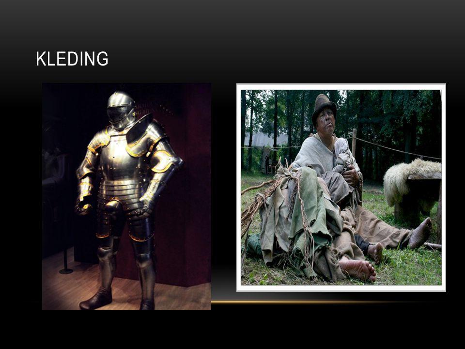 kleding Er was een duidelijk verschil bij de arme en de rijke in de middelleeuwen de rijke konden zich een harnas permitteren.
