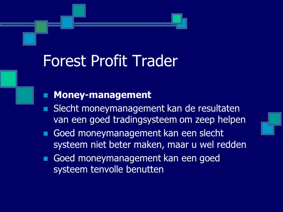 Forest Profit Trader Money-management