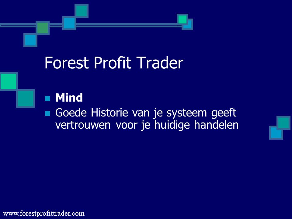 Forest Profit Trader Mind