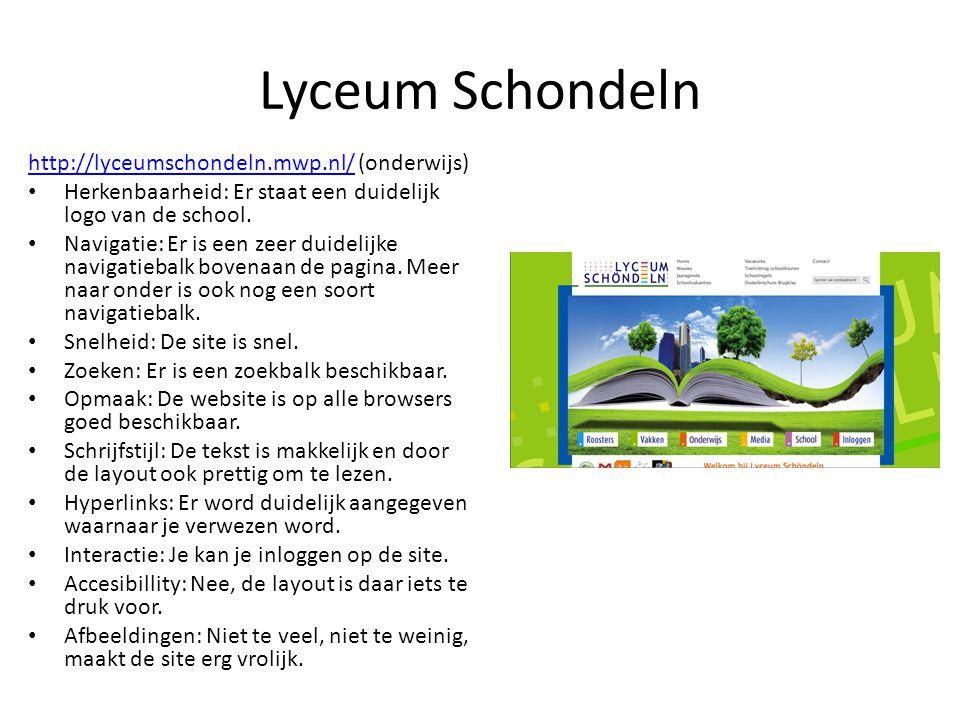 Lyceum Schondeln http://lyceumschondeln.mwp.nl/ (onderwijs)