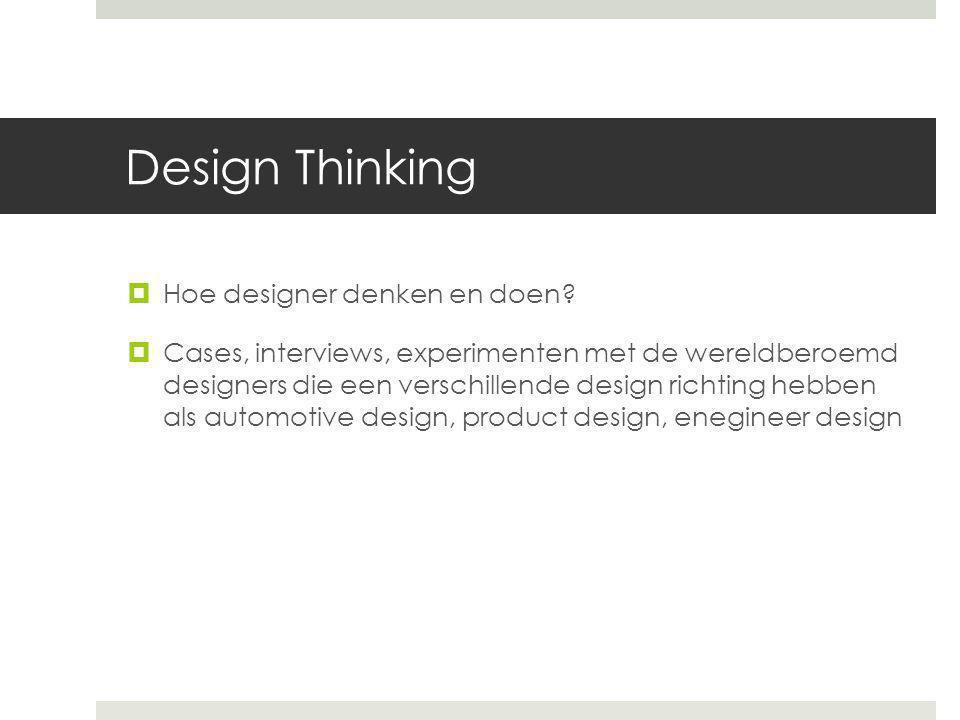 Design Thinking Hoe designer denken en doen