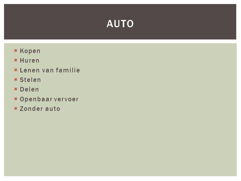 Auto Kopen Huren Lenen van familie Stelen Delen Openbaar vervoer
