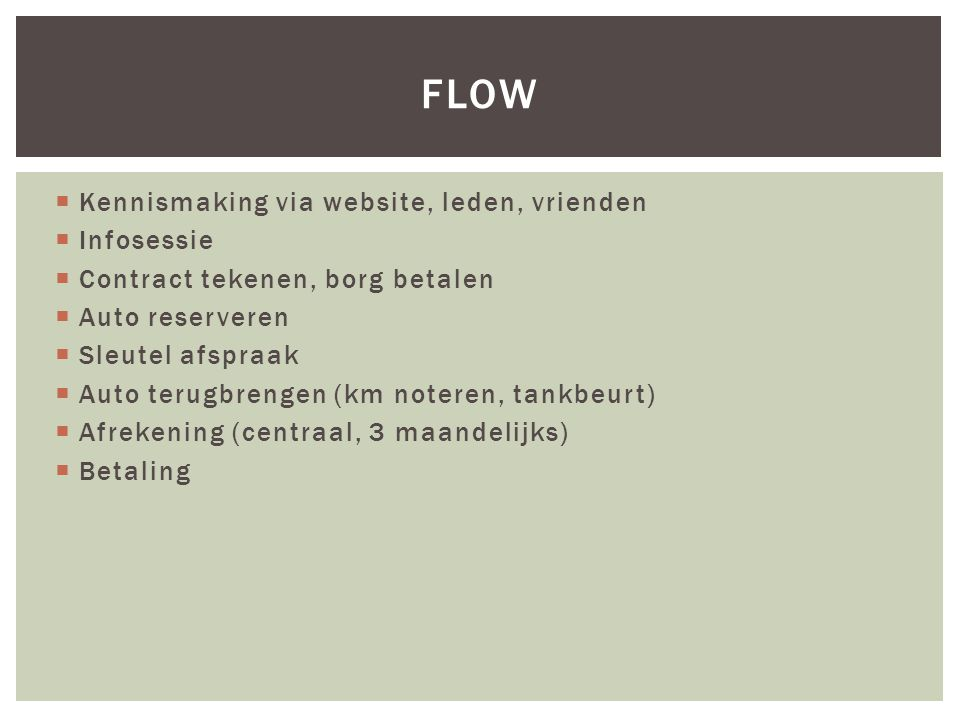 Flow Kennismaking via website, leden, vrienden Infosessie