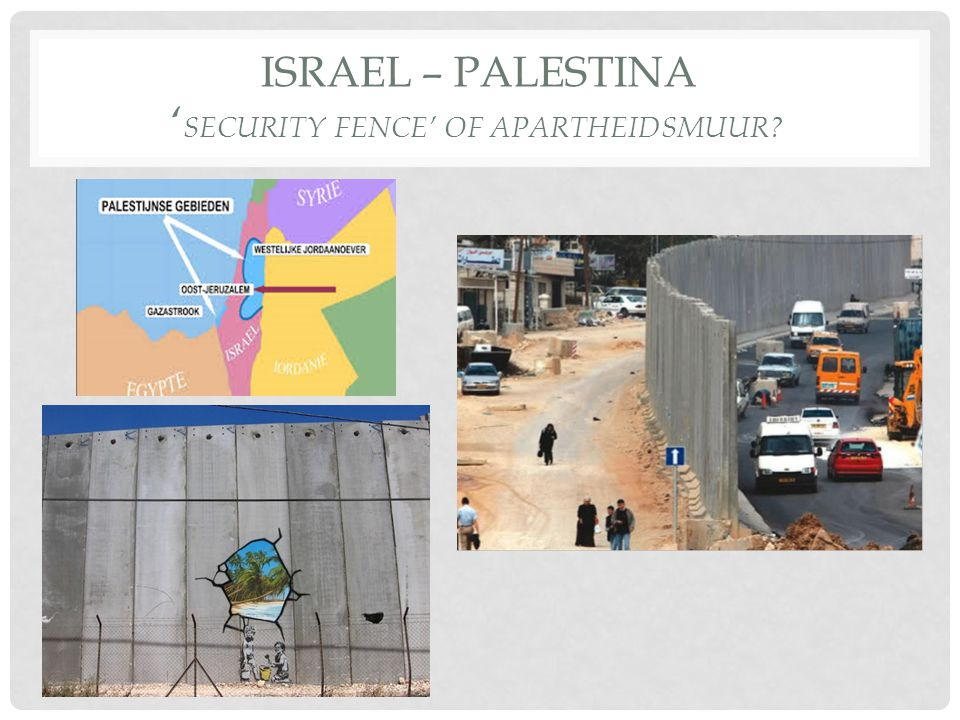 Israel – Palestina 'Security fence' of Apartheidsmuur