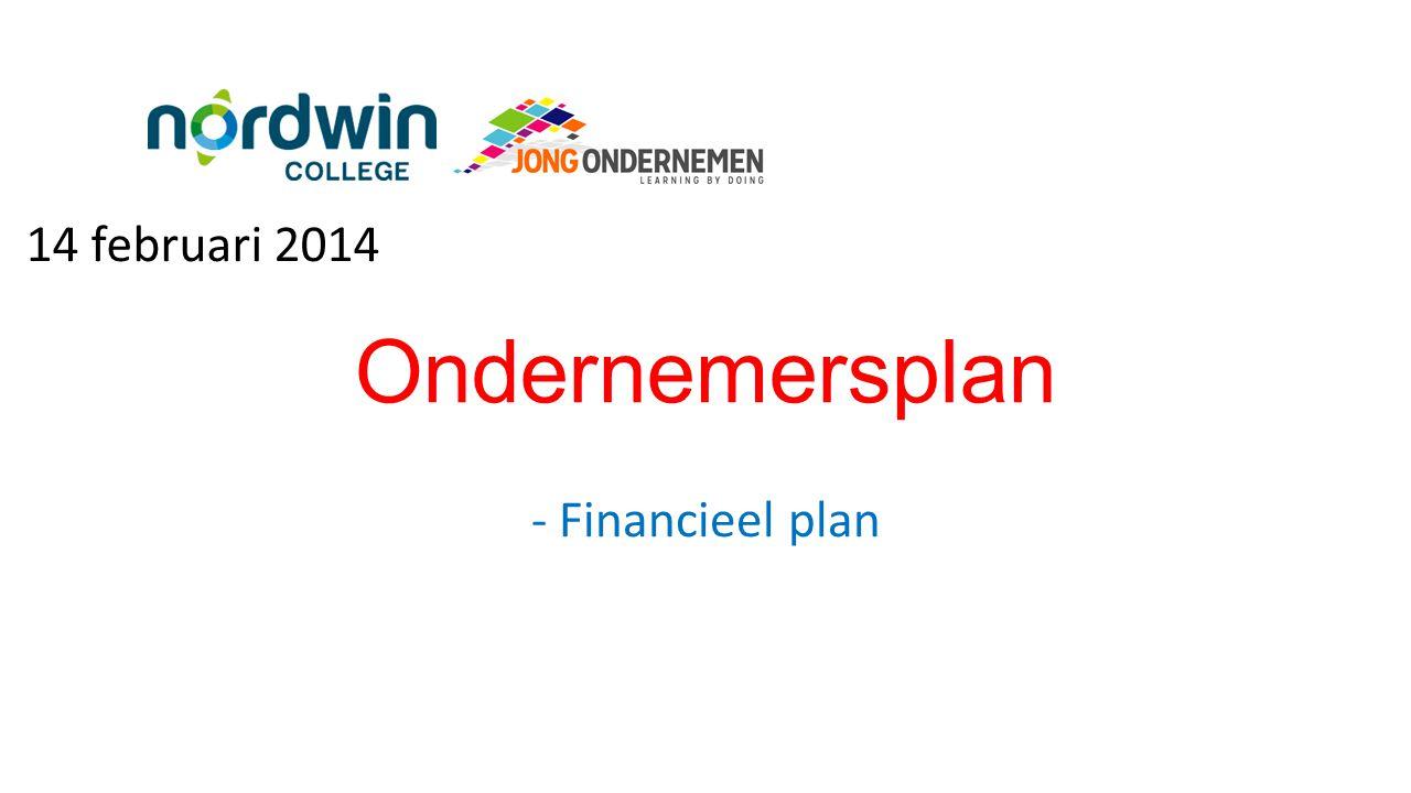 14 februari 2014 Ondernemersplan - Financieel plan