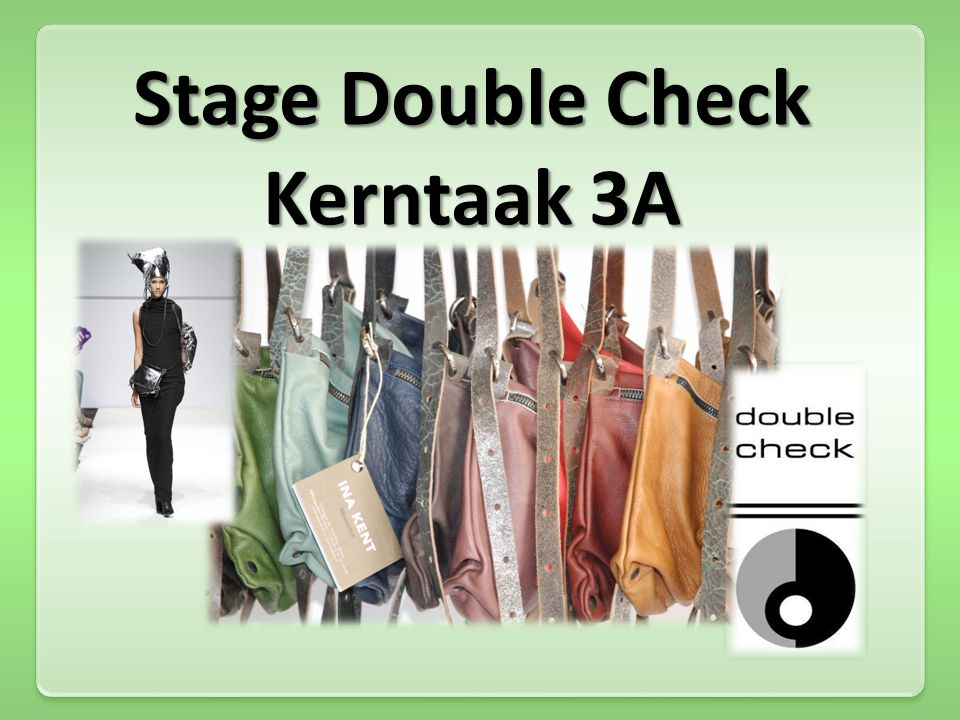Stage Double Check Kerntaak 3A