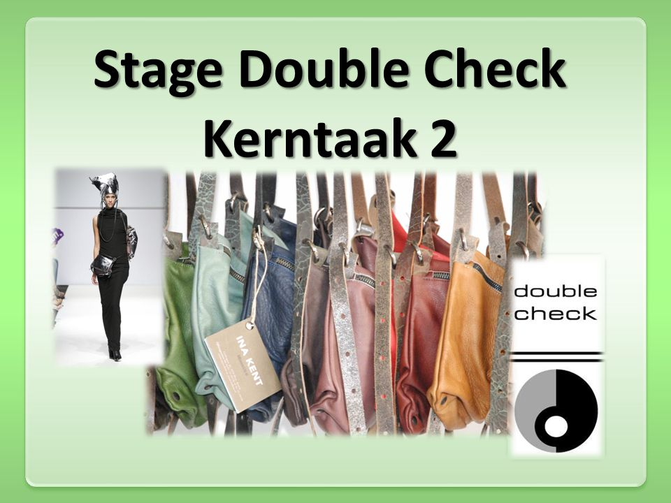 Stage Double Check Kerntaak 2