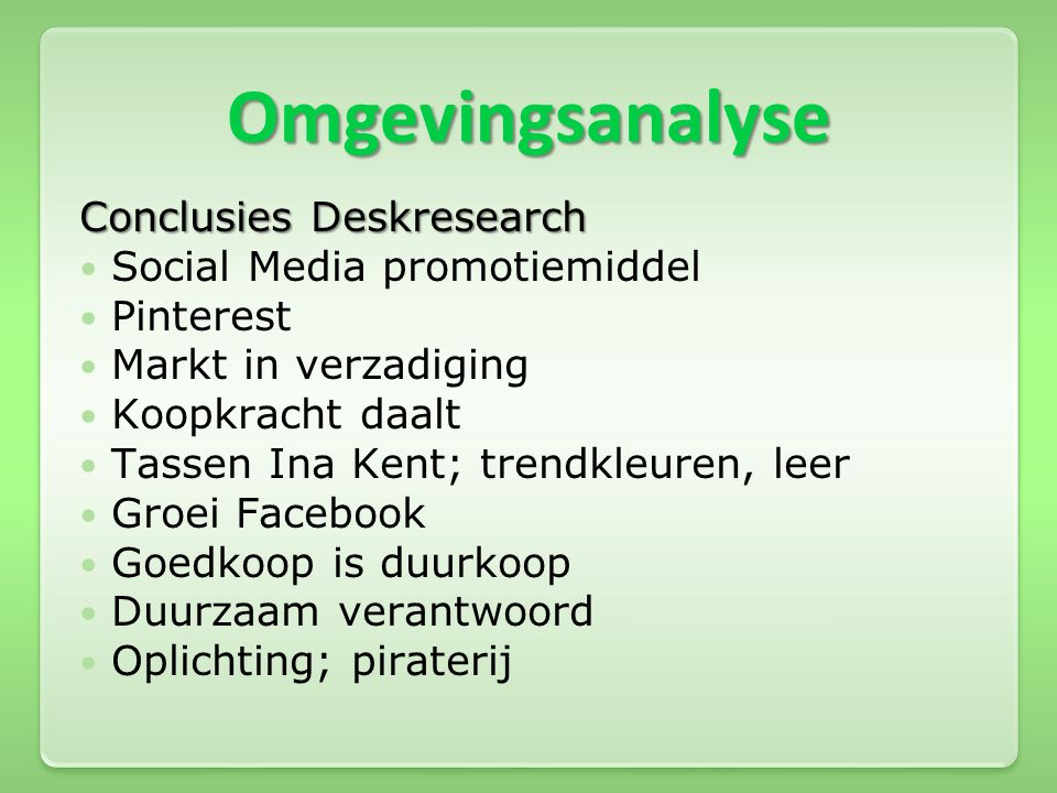 Omgevingsanalyse Conclusies Deskresearch Social Media promotiemiddel