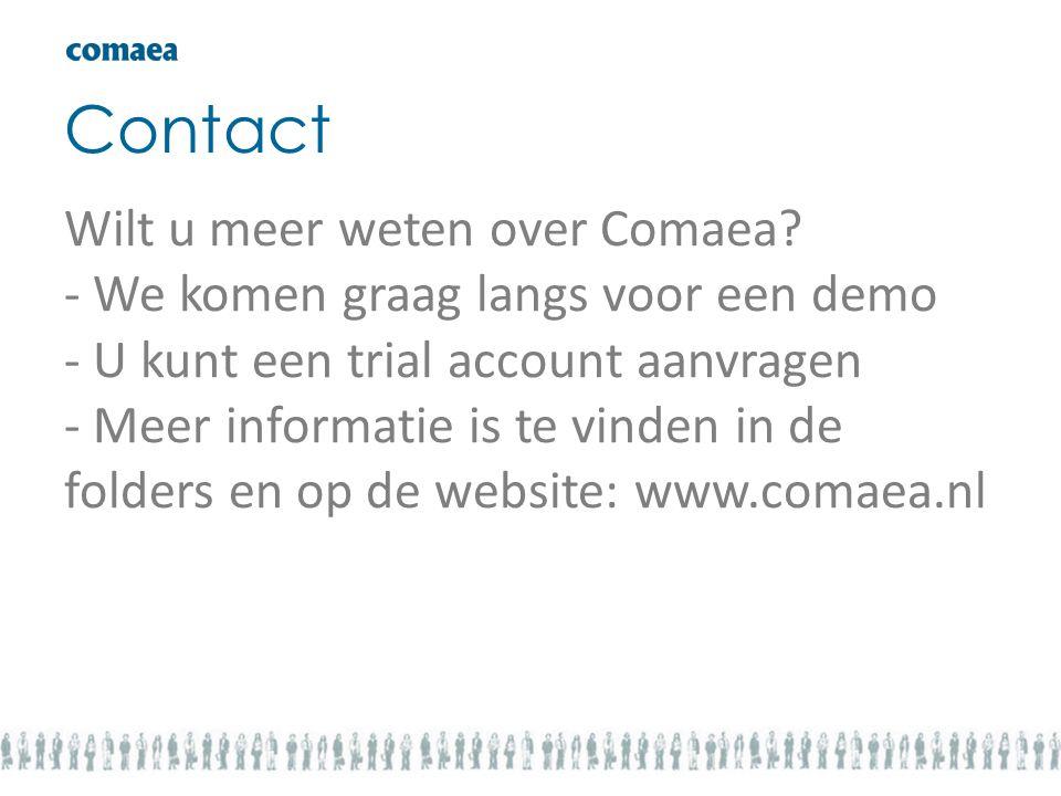 Contact Wilt u meer weten over Comaea