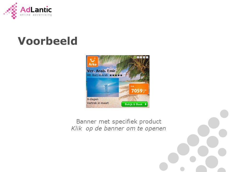 Voorbeeld Banner met specifiek product Klik op de banner om te openen