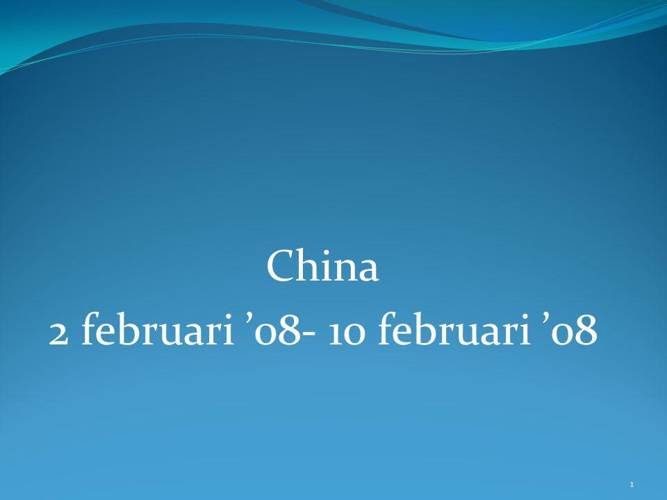 China 2 februari '08- 10 februari '08