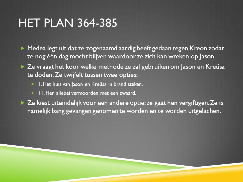 Het plan 364-385