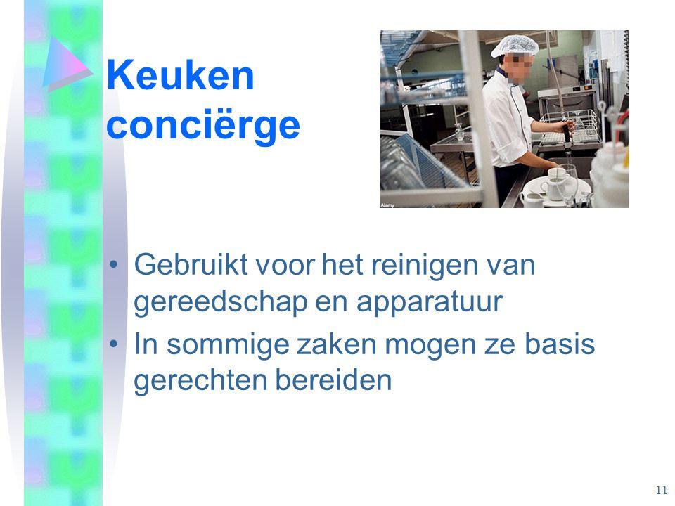 Keuken conciërge Gebruikt voor het reinigen van gereedschap en apparatuur.