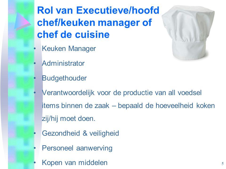 Rol van Executieve/hoofd chef/keuken manager of chef de cuisine