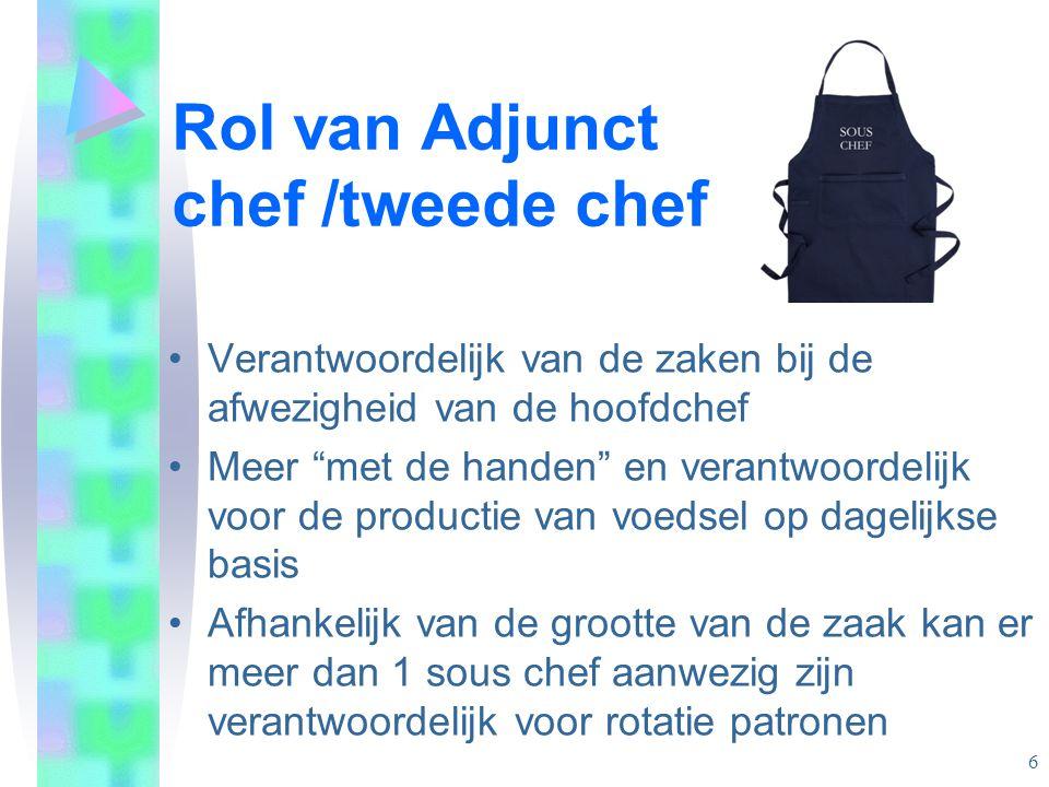 Rol van Adjunct chef /tweede chef