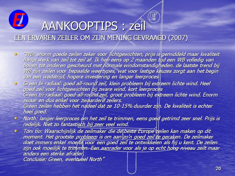 AANKOOPTIPS : zeil EEN ERVAREN ZEILER OM ZIJN MENING GEVRAAGD (2007)