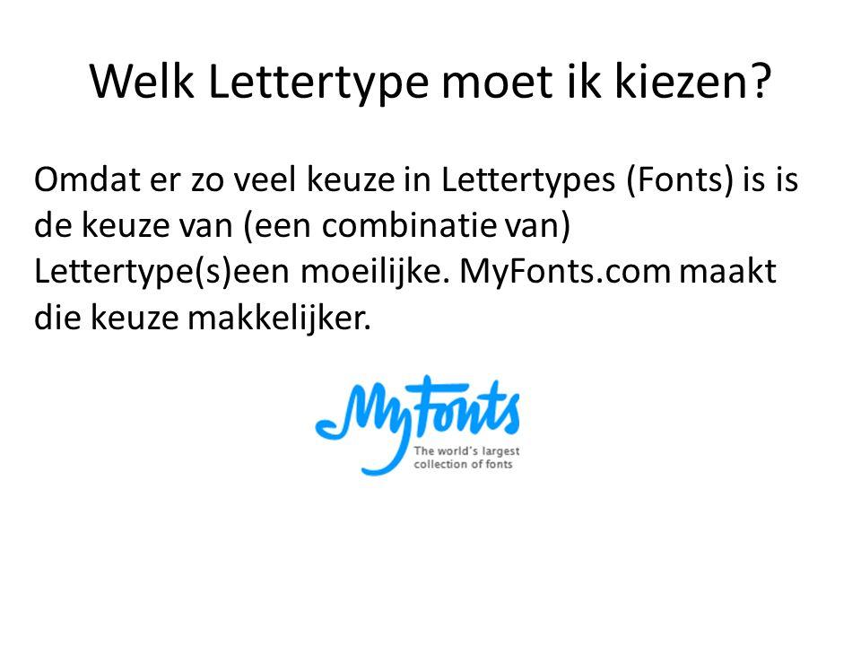 Welk Lettertype moet ik kiezen