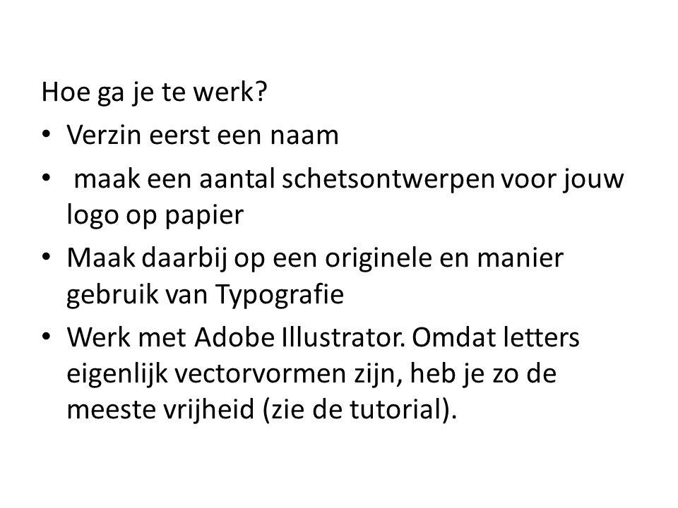Hoe ga je te werk Verzin eerst een naam. maak een aantal schetsontwerpen voor jouw logo op papier.