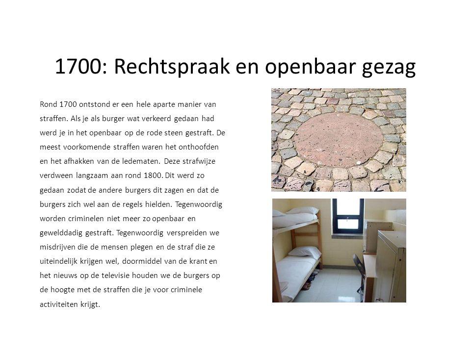 1700: Rechtspraak en openbaar gezag