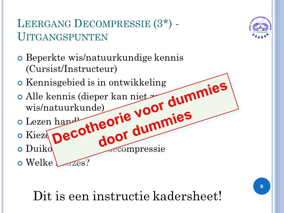 Leergang Decompressie (3*) - Uitgangspunten