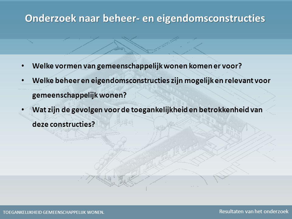 Onderzoek naar beheer- en eigendomsconstructies