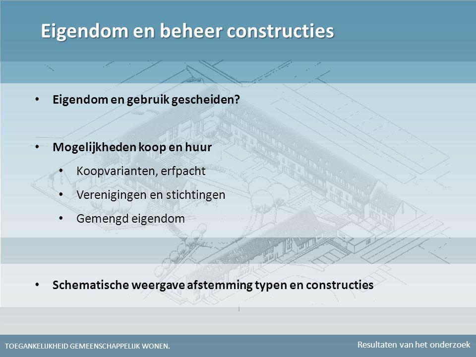 Eigendom en beheer constructies