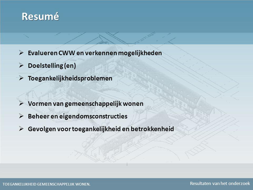 Resumé Evalueren CWW en verkennen mogelijkheden Doelstelling (en)