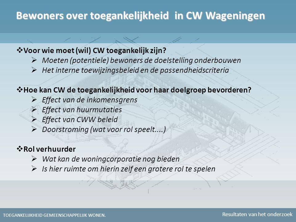 Bewoners over toegankelijkheid in CW Wageningen