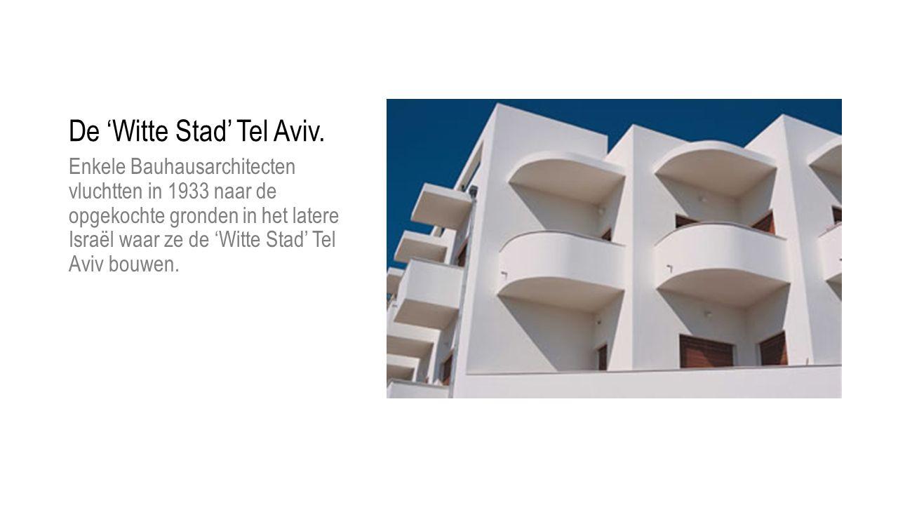 De 'Witte Stad' Tel Aviv.