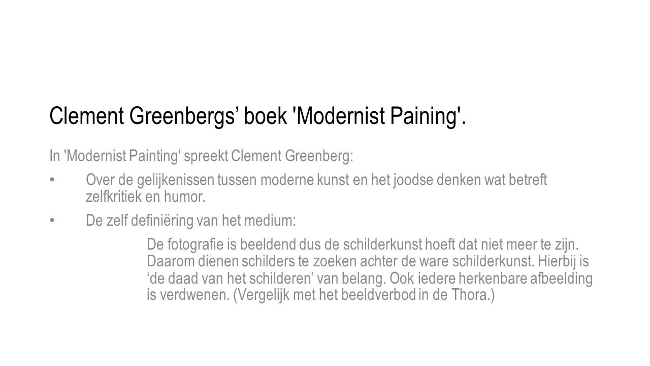 Clement Greenbergs' boek Modernist Paining .