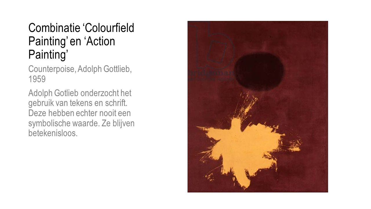 Combinatie 'Colourfield Painting' en 'Action Painting'
