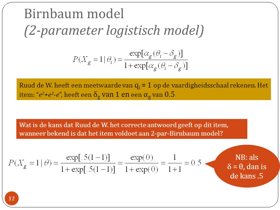 Birnbaum model (2-parameter logistisch model)
