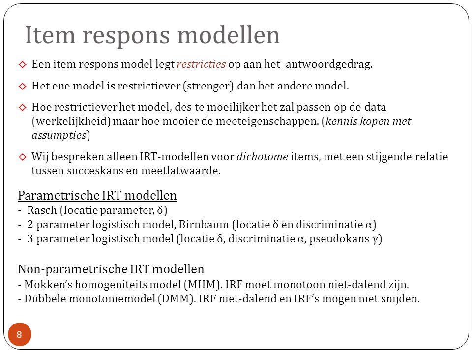 Item respons modellen Parametrische IRT modellen