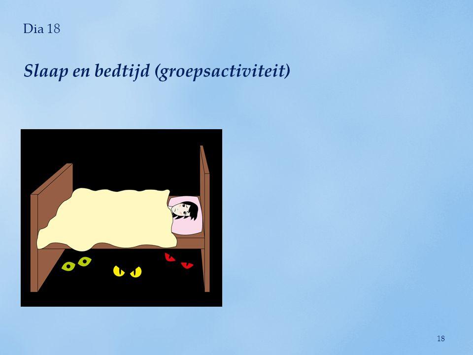 Slaap en bedtijd (groepsactiviteit)