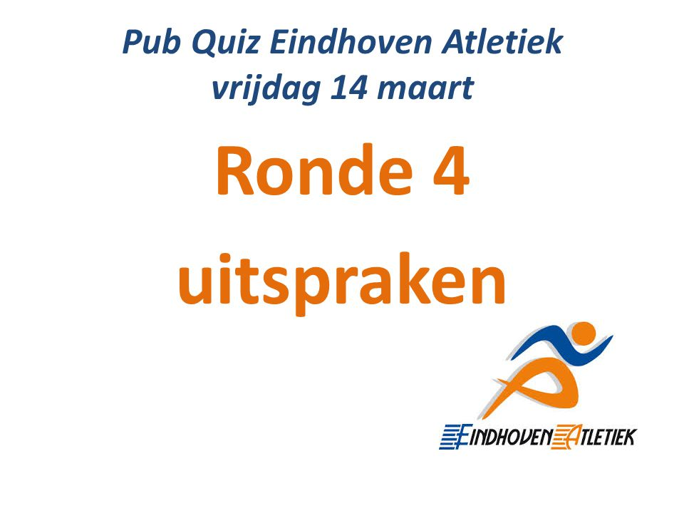 Pub Quiz Eindhoven Atletiek vrijdag 14 maart