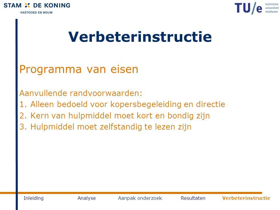 Verbeterinstructie Programma van eisen Aanvullende randvoorwaarden: