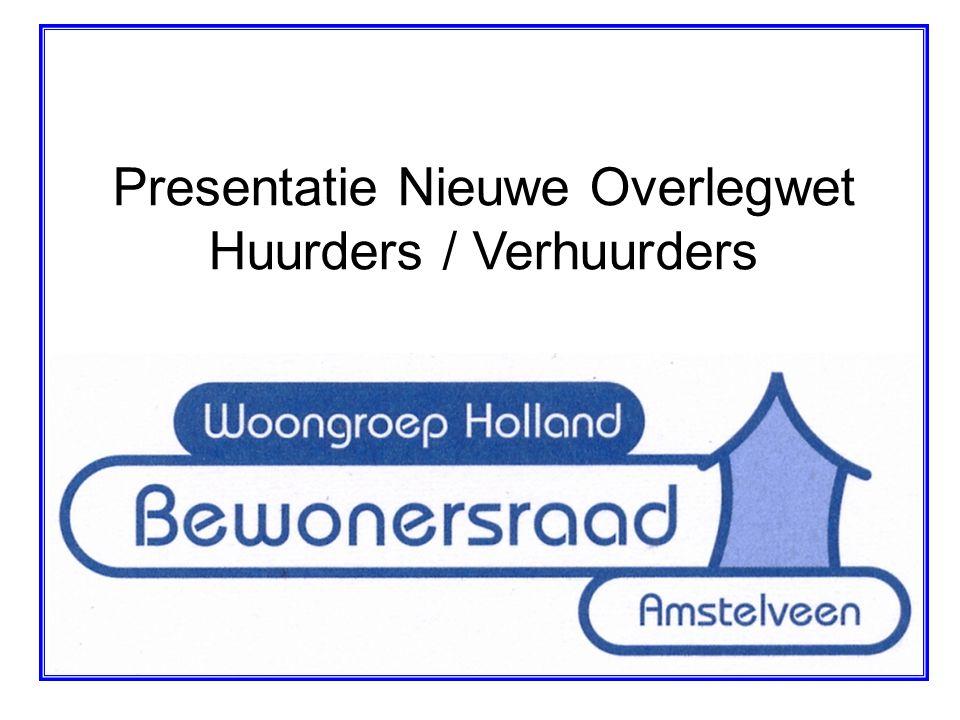 Presentatie Nieuwe Overlegwet Huurders / Verhuurders