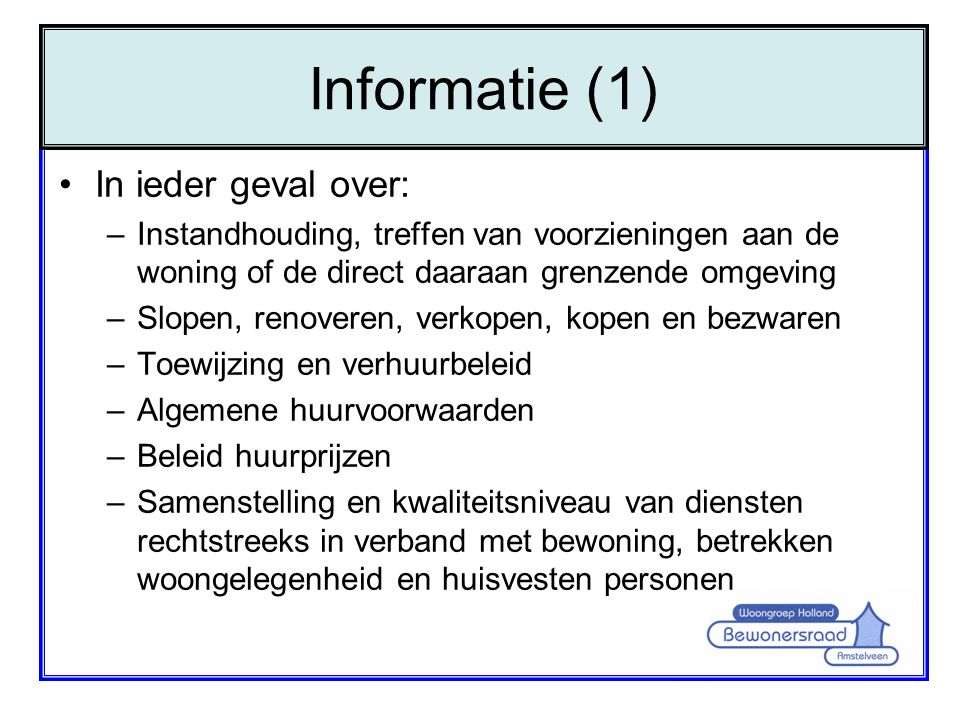 Informatie (1) In ieder geval over: