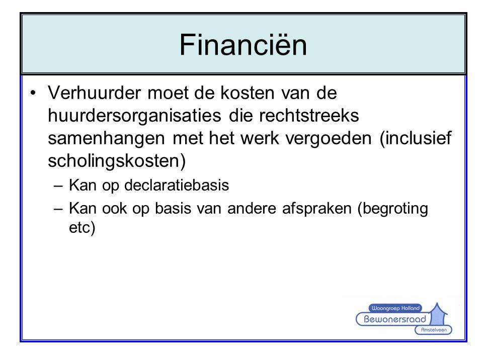 Financiën Verhuurder moet de kosten van de huurdersorganisaties die rechtstreeks samenhangen met het werk vergoeden (inclusief scholingskosten)