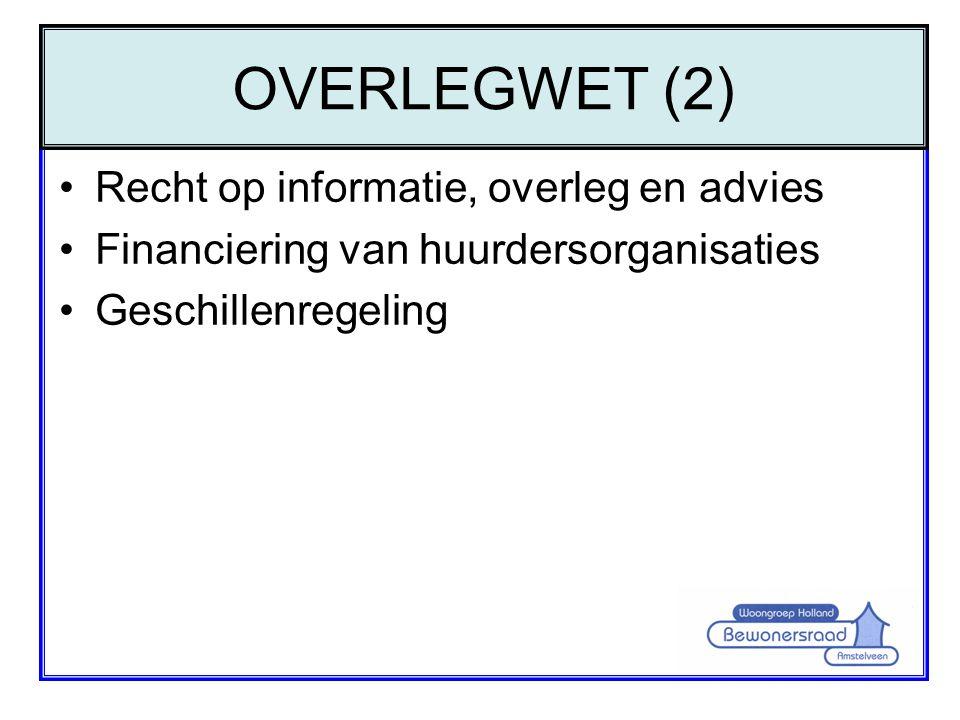 OVERLEGWET (2) Recht op informatie, overleg en advies